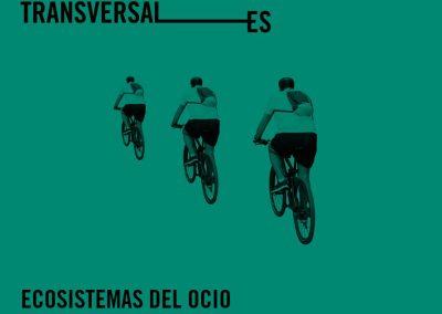 ESTÉTICAS TRANSVERSALES – ECOSISTEMAS DEL OCIO