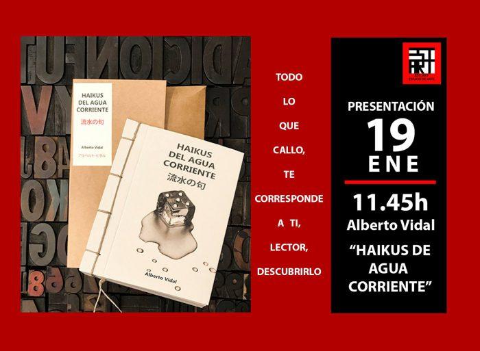 """""""Haikus del Agua Corriente"""" de Alberto Vidal en Est_Art"""