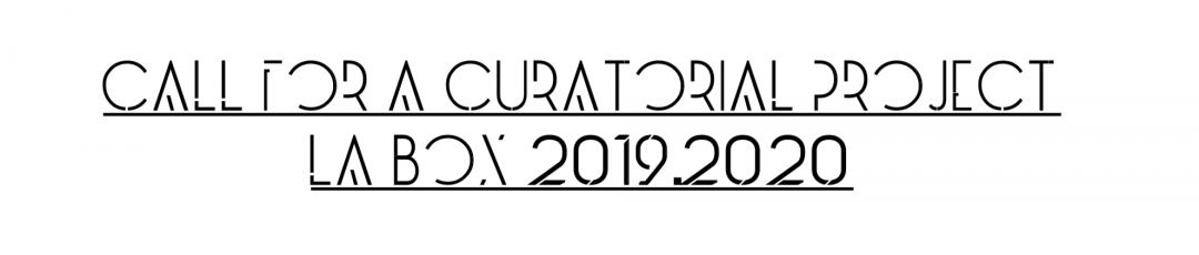 Convocatoria Proyecto Curatorial La Box 2019-2020